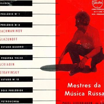 Мастера русской музыки: Рахманинов, Глазунов, Скрябин, Стравинский. Festa (Рио-де-Жанейро, Бразилия).